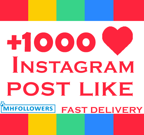 1000 Instagram Post Like High Quality & Fast Delivery